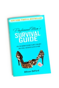 Professional Mom's Survival Guide